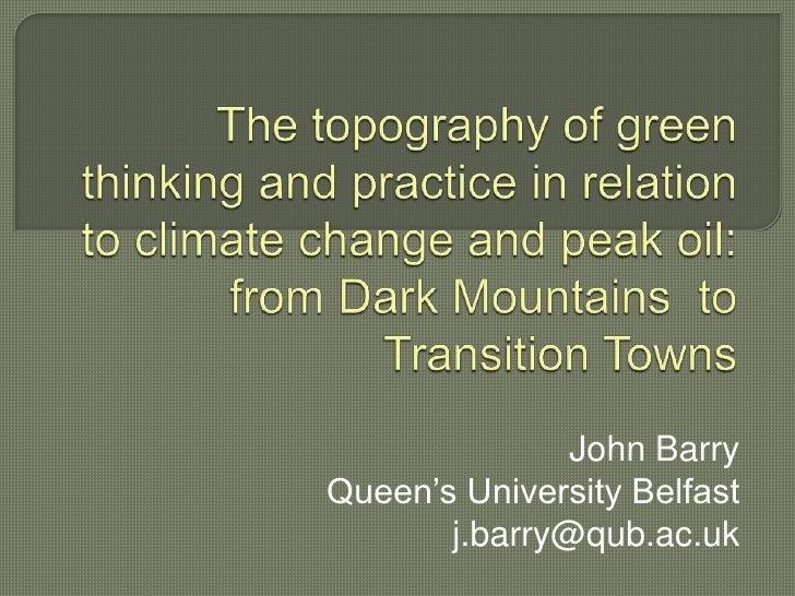 "John BarryQueen""s University Belfast       j.barry@qub.ac.uk"