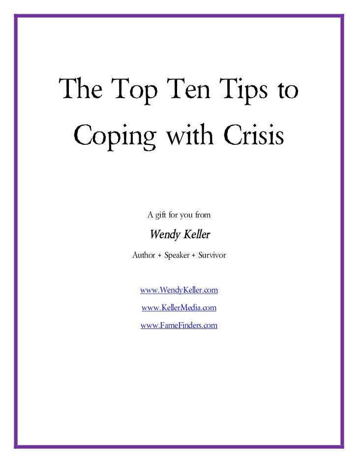The Top Ten Tips To Coping With Crisis