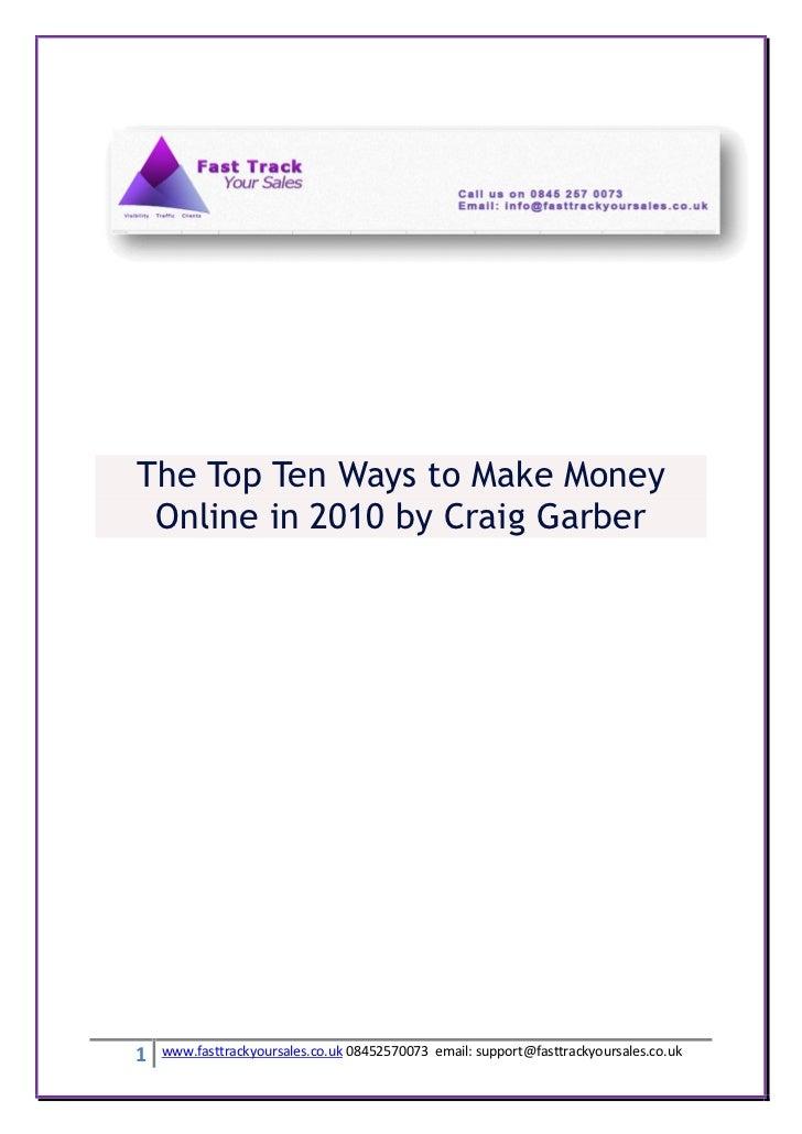 The top ten ways to make money online in 2010 by craig garber