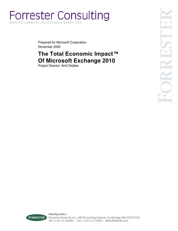 Microsoft Unified Communications - The Total Economic Impact TM Of Microsoft Exchange Server 2007 and Microsoft Office SharePoint Server 2007 Whitepaper