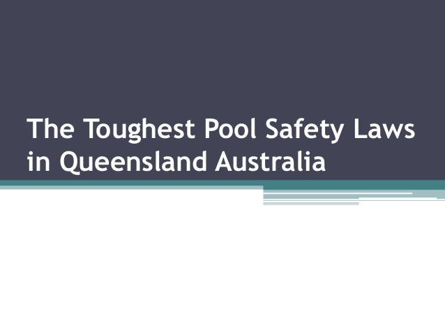 The Toughest Pool Safety Laws in Queensland Australia