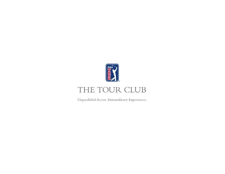 A WORLD-CLASS GOLF ENTERTAINMENT SOLUTION THE TOUR CLUB Corporate Membership          Introductory Opportunity            ...