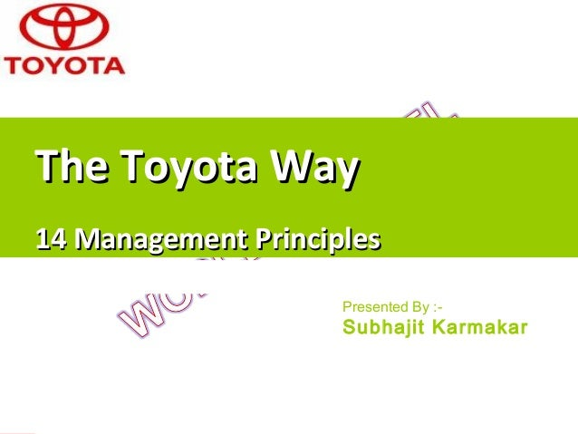 The Toyota Way - 14 Management Principles                                            The Toyota Way                       ...