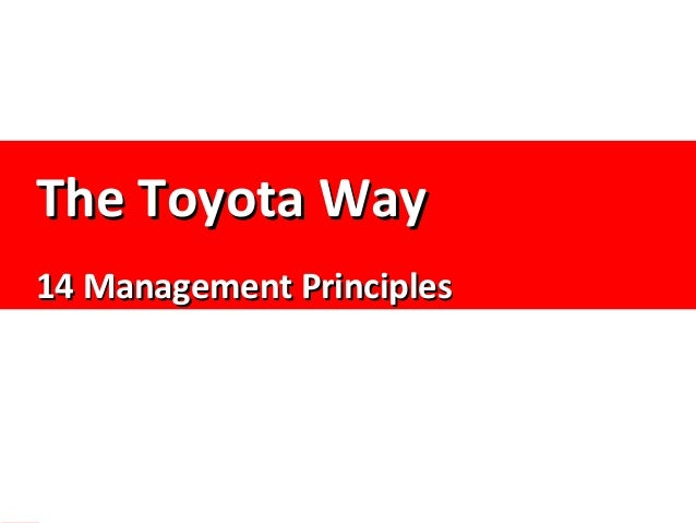 The toyota way 14 mgmt principles