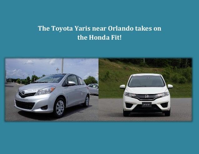 The Toyota Yaris near Orlando takes on the Honda Fit