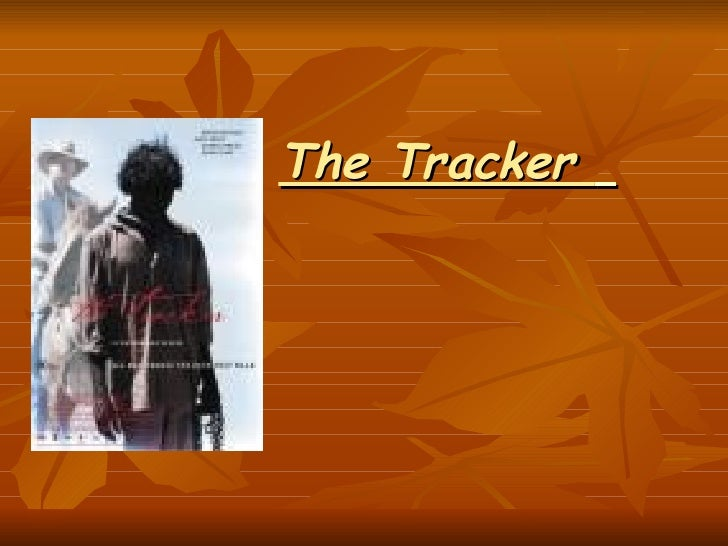 The Tracker Powerpoint