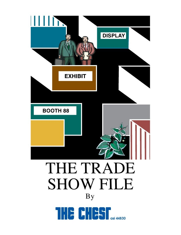 DISPLAY     BOOTH 88     THE TRADE SHOW FILE            By