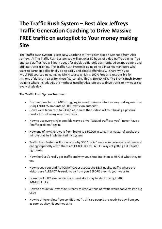 The traffic rush system review – Best Alex Jeffreys Traffic Generation Coaching to Drive Massive FREE traffic on autopilot to Your money making Site