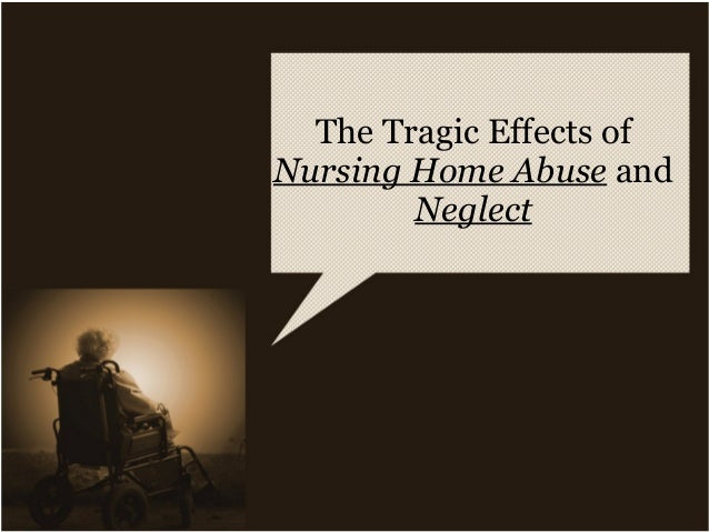 nursing home abuse essays Writing an essay on nursing home abuse locate sources to use in your essay and our free citation generator to cite them in apa, mla, or chicago (latest versions.