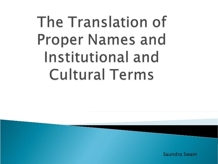 The Translation Of Proper Names And Institutional Andop