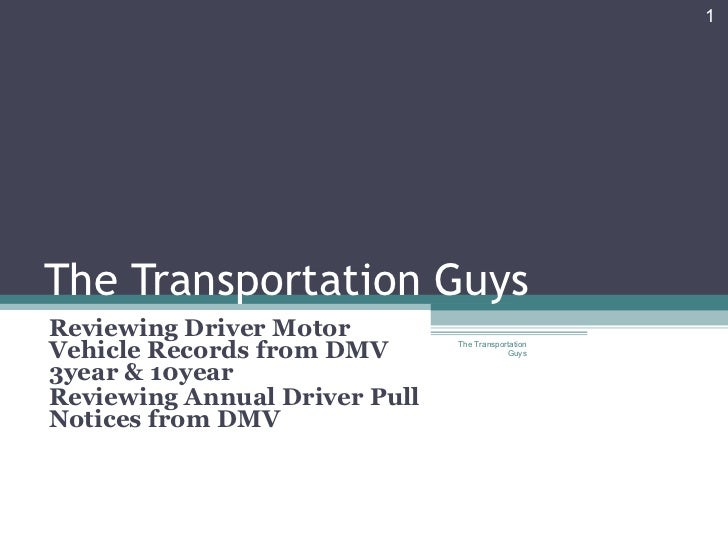 The transportation guys dmv 2 for Motor vehicle driving record