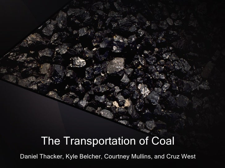 The Transportation Of Coal