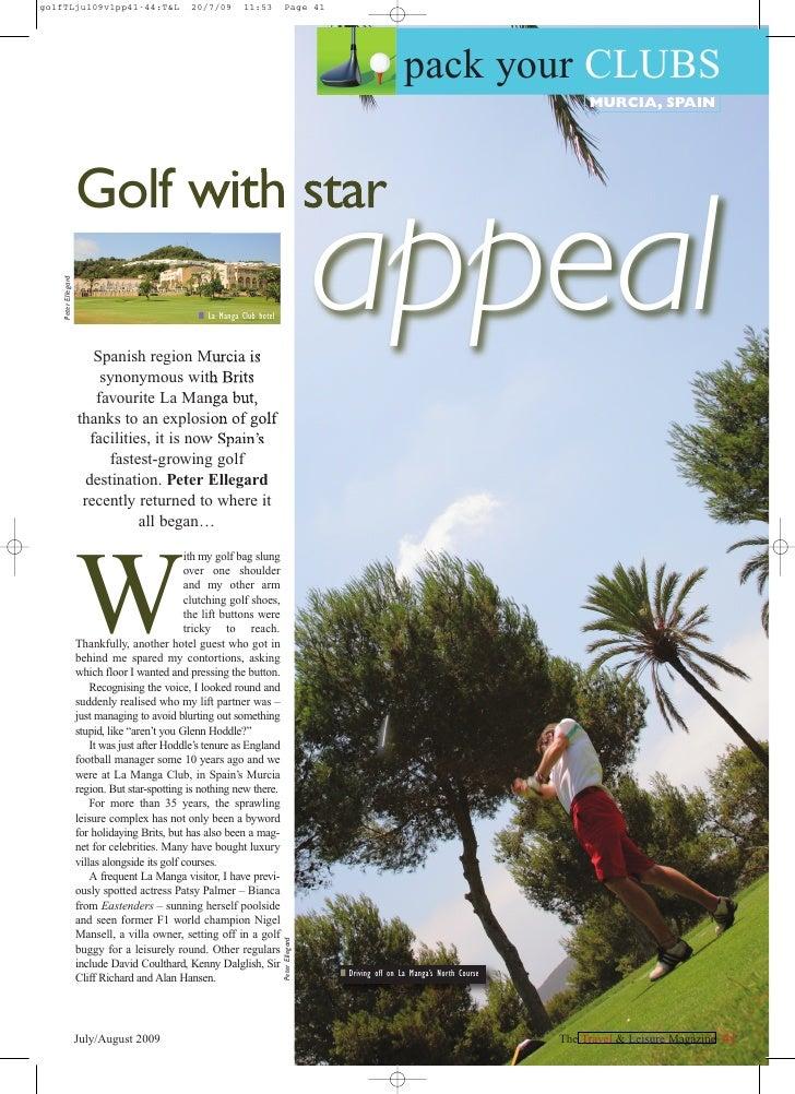The Travel & Leisure Magazine Golf In Murcia, Spain. + Golf News