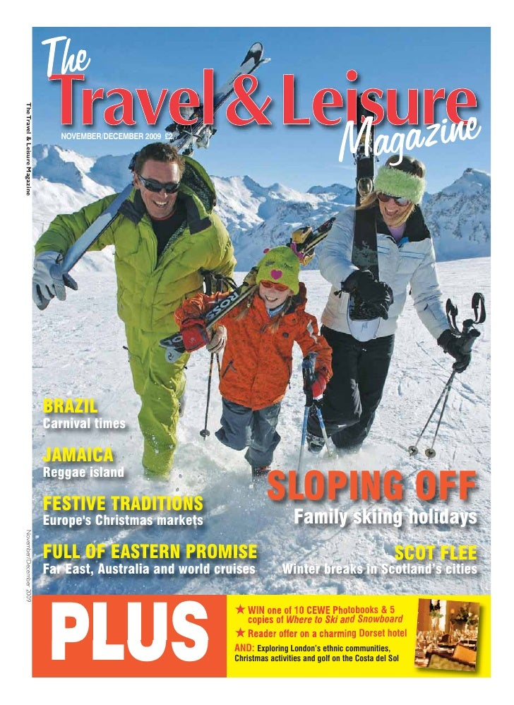 The Travel & Leisure Magazine                                        NOVEMBER/DECEMBER 2009 £2                            ...