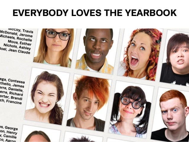 EVERYBODY LOVES THE YEARBOOK