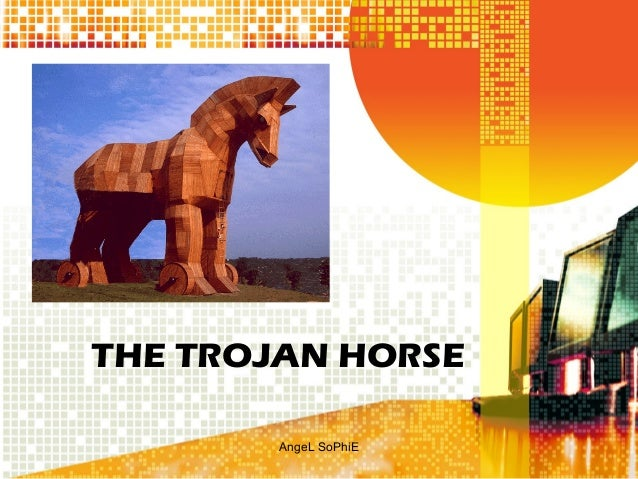 THE TROJAN HORSE AngeL SoPhiE