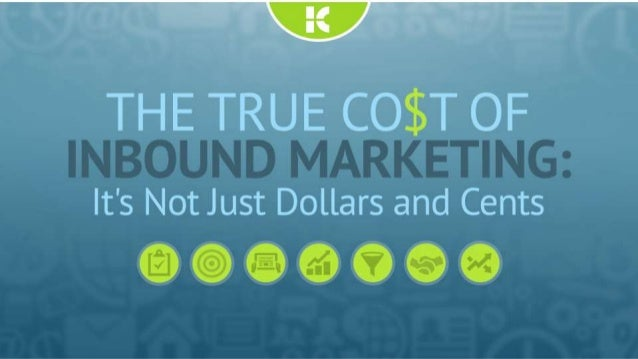 The True Cost of Inbound Marketing: It's Not Just Dollars and Cents