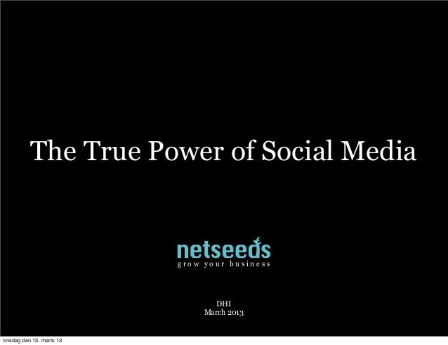 The True Power of Social Media                          grow your business                                  DHI           ...