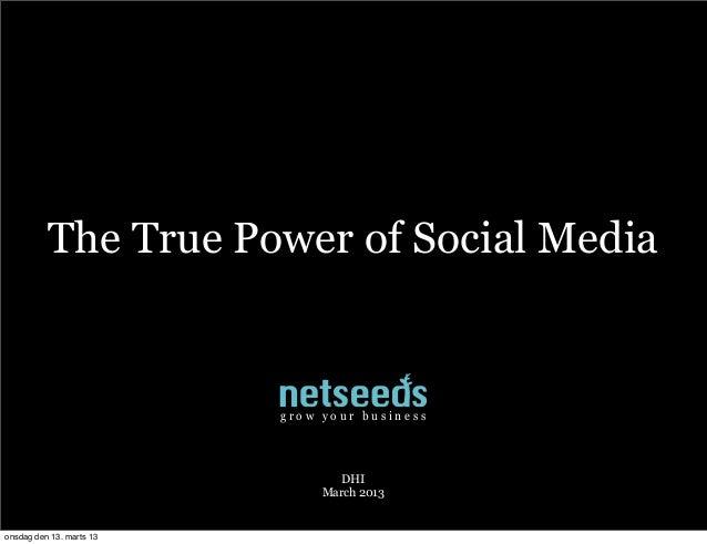 The true power of social media
