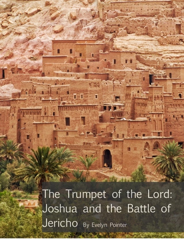 The Trumpet of the Lord: Joshua and the Battle of Jericho By Evelyn Pointer