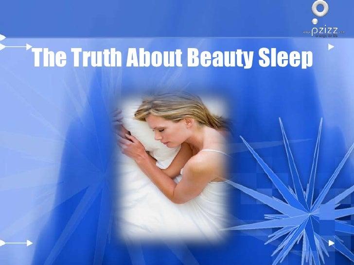 The truth about beauty sleep