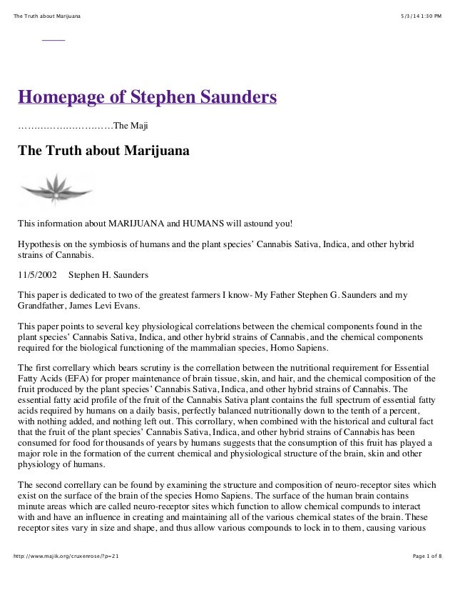 5/3/14 1:30 PMThe Truth about Marijuana Page 1 of 8http://www.majik.org/cruxenrose/?p=21 Homepage of Stephen Saunders …………...
