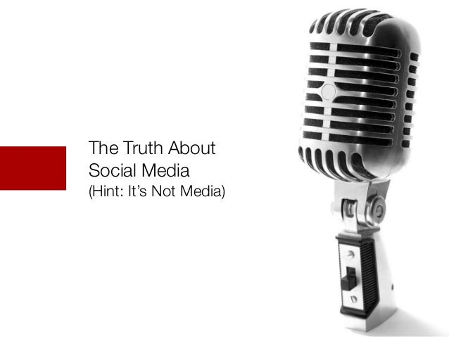 twitter: @paulboomer | copyright 2013 Wizard of AdsThe Truth AboutSocial Media(Hint: It's Not Media)