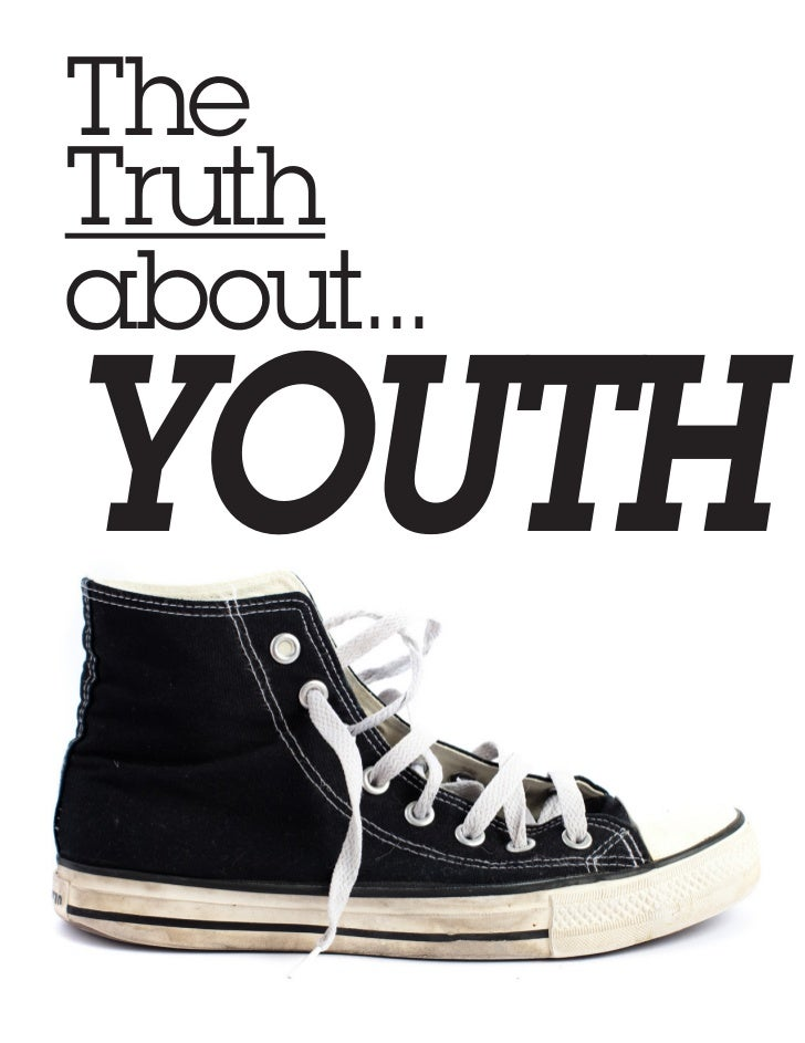 TheTruthabout...YOUTH           1