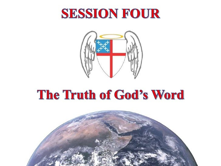 SESSION FOUR<br />The Truth of God's Word<br />
