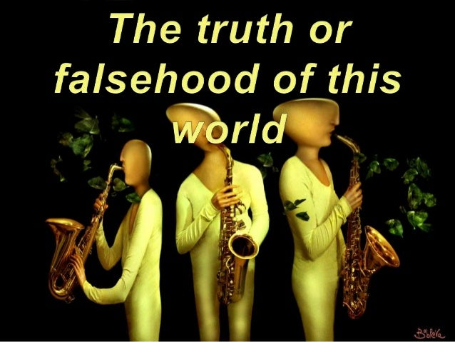 The truth or  falsehood of this          ~f>°L.9eYq.