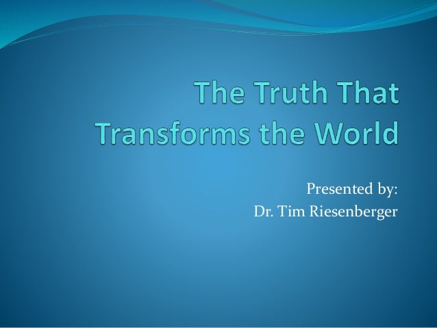 The Truth That Transforms the World - God's Amazing Love