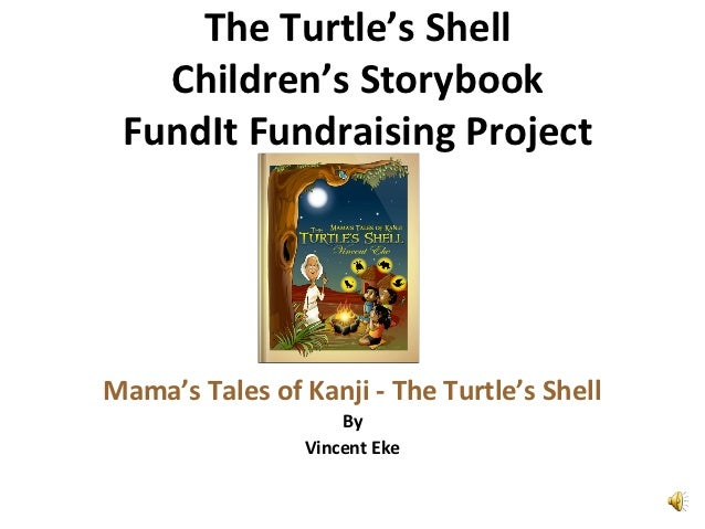 The Turtle's Shell   Children's Storybook FundIt Fundraising ProjectMama's Tales of Kanji - The Turtle's Shell            ...