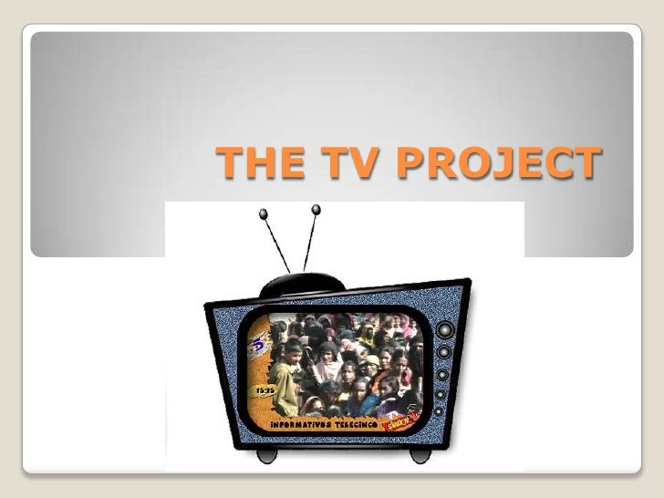 THE TV PROJECT<br />