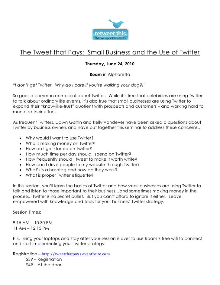 The Tweet that Pays: Small Business and the Use of Twitter                                      Thursday, June 24, 2010   ...