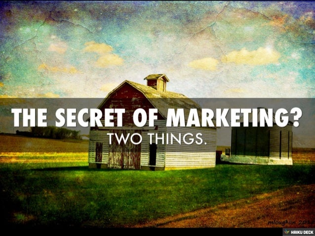 The Two Best Pieces of Marketing Advice
