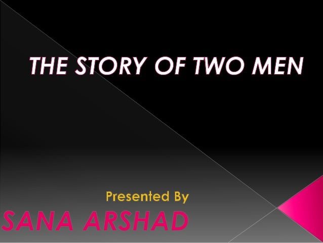 The two man story ppt