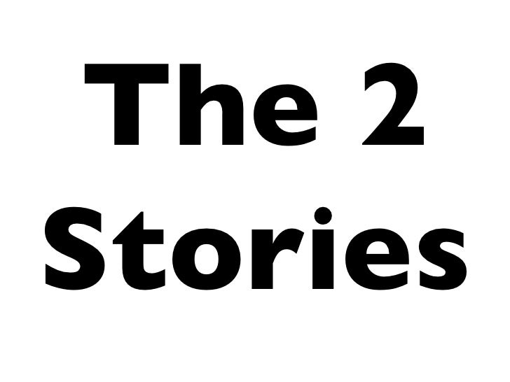 The Two Stories - Thriving in Complexity