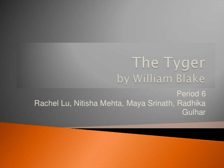 The Tyger, by William Blake