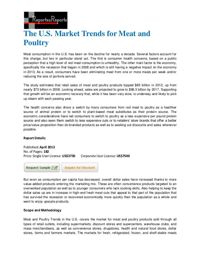 The U.S. Market Trends for Meat andPoultryMeat consumption in the U.S. has been on the decline for nearly a decade. Severa...