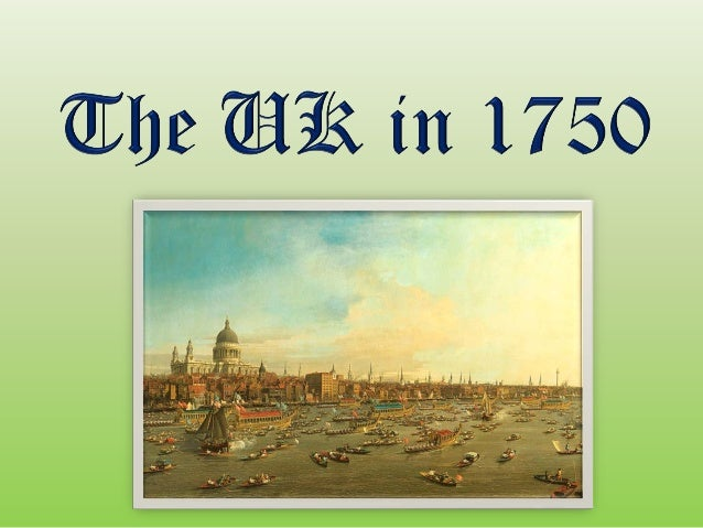 The Uk Before The Industrial Revolution