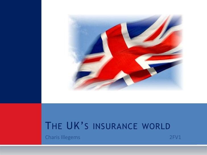 Charis Illegems2FV1<br />The UK's insurance world<br />