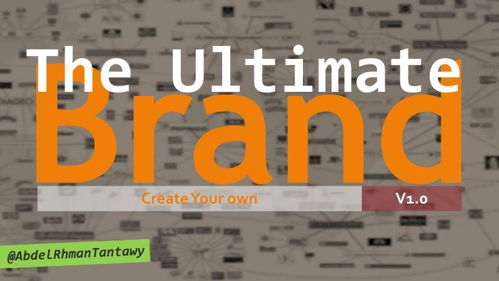 The ultimate brand@ax tantawy