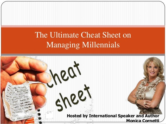 The Ultimate Cheat Sheet in Managing Millenials