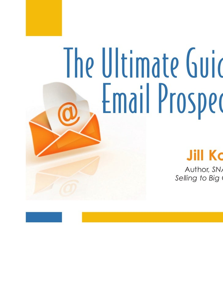 The Ultimate Guide To Email Prospecting
