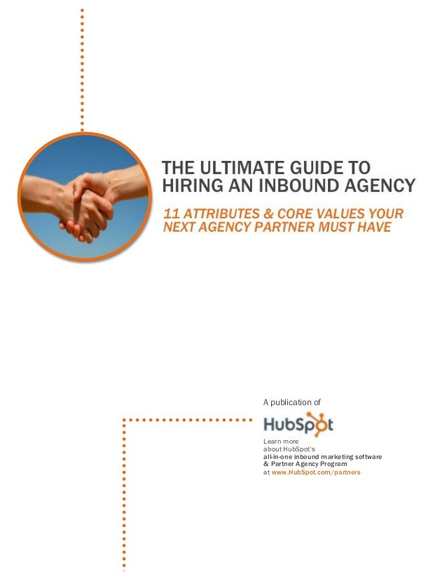 The ultimate guide to hiring an inbound agency inbound marketing