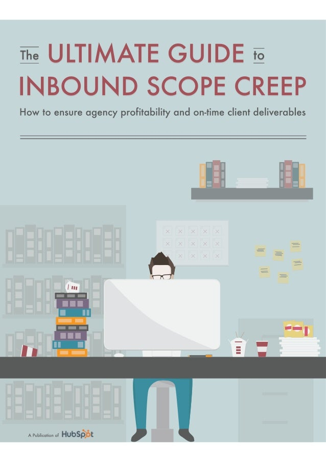 The ultimate guide to inbound scope creep