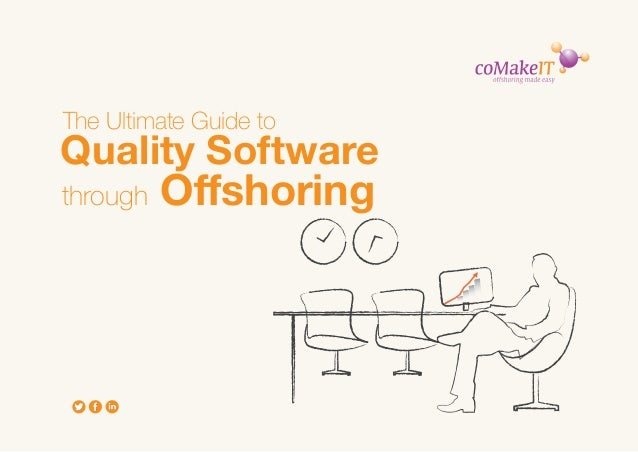 The Ultimate Guide to Quality Software Through Offshoring
