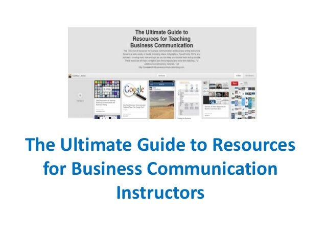 The Ultimate Guide to Resources for Business Communication Instructors