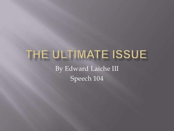 By Edward Laiche III    Speech 104