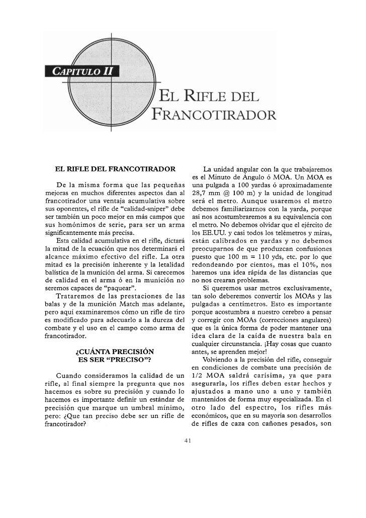 EL RIFLE DEL FRANCOTIRADOR                             La unidad angular con la que trabajaremos                          ...